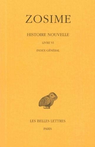 Zosime - Histoire nouvelle - Tome 3, 2e partie, Livre VI, Index général.