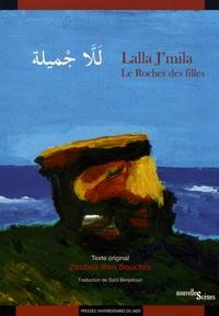 Zoubeir Ben Bouchta - Lalla J'mila - Le rocher des filles.