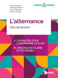 Zouhair Aït Benhamou et Aldric Boulangé - L'alternance - Clés de lecture.