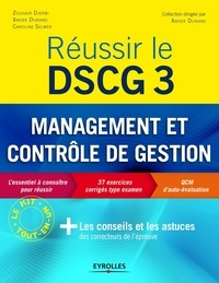 Zouhair Djerbi et Xavier Durand - Réussir DSCG 3 - Management et contrôle de gestion.