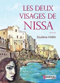 Zoulikha Haba - Les deux visages de Nissa.
