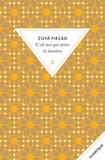 Zoyâ Pirzâd - C'est moi qui éteins les lumières.