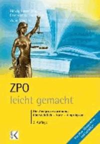 ZPO - leicht gemacht - Die Zivilprozessordnung: übersichtlich - kurz - einprägsam.