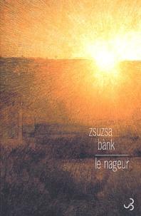 Zsuzsa Bank - Le nageur.
