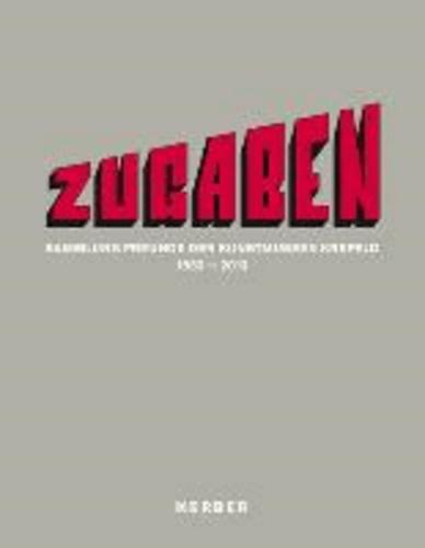 Zugaben - Sammlung Freunde der Kunstmuseen Krefeld.
