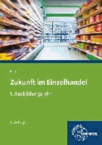 Zukunft im Einzelhandel 1. Ausbildungsjahr - (Vollversion des Warenwirtschaftssystems WinCOWAS).