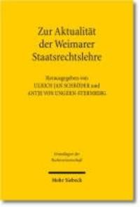 Zur Aktualität der Weimarer Staatsrechtslehre.