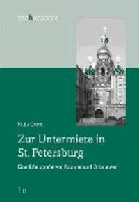 Zur Untermiete in St. Petersburg - Eine Ethnografie von Räumen und Ordnungen.
