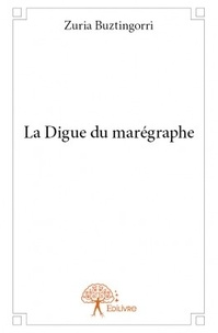 Zuria Buztingorri - La digue du marégraphe.