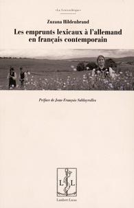 Zuzana Hildenbrand - Les emprunts lexicaux à l'allemand en français contemporain.