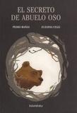 Zuzanna Celej et Pedro Mañas - El secreto del abuelo oso.