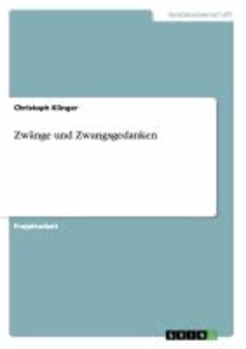 Zwänge und Zwangsgedanken.