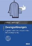 Zwangsstörungen - Kognitiv-verhaltenstherapeutisches Behandlungsmanual. Mit Online-Materialien.