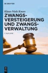 Zwangsversteigerung und Zwangsverwaltung - Der Vollstreckungsablauf von der Verfahrensanordnung bis zur Erlösverteilung.