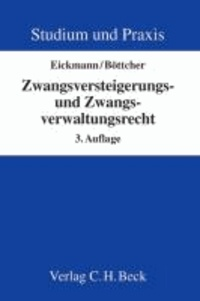 Zwangsversteigerungs- und Zwangsverwaltungsrecht - Kurzlehrbuch.