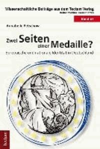 Zwei Seiten einer Medaille? - Europäische und nationale Identität in Deutschland.
