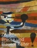 Zwischen Brücke und Blauem Reiter - Hanna Bekker vom Rath als Wegbereiterin der Moderne.