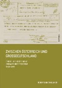 Zwischen Österreich und Großdeutschland - Eine politische Geschichte der Salzburger Festspiele 1933-1944.