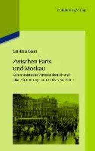 Zwischen Paris und Moskau - Kommunistische Vorstadtidentität und lokale Erinnerungskultur in Ivry-sur-Seine.