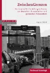 ZwischenGrenzen - Die Geschichte des Schengen-Raums aus deutschen, französischen und polnischen Perspektiven.
