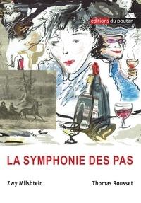 Zwy Milshtein et Thomas Rousset - La symphonie des pas.