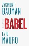 Zygmunt Bauman et Ezio Mauro - Babel.