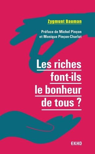 Les riches font-ils le bonheur de tous ? 2e édition
