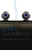 Zygmunt Bauman et David Lyon - Liquid Surveillance.