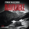 Zygmunt Miloszewski - Inavouable.