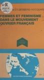 Zylberberg-Hocquard - Femmes et féminisme dans le mouvement ouvrier français.